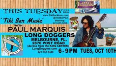 This Tuesday night! 6 to 9 p.m.  'Tiki Bar Music with Paul Marquis'  Awesome food, ice cold Beer and Sangria...  Make Tuesdays Rock again!  LIVE, BABY....  LIVE!!!!!