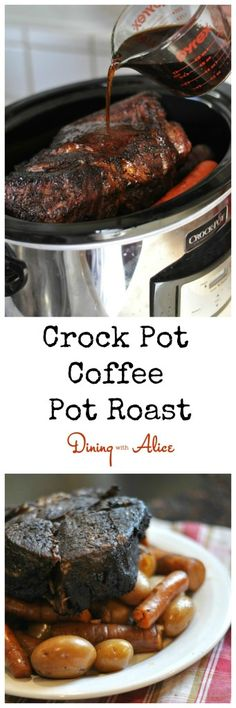 Pot roast rubbed with coffee and chocolate and cooked in your Crock Pot forCrock Pot Coffee Pot Roast. Recipe here: http://diningwithalice.com/comfort-foods/crockpot-coffee-pot-roast/