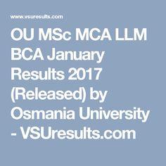 OU MSc MCA LLM BCA January Results 2017 (Released) by Osmania University - VSUresults.com