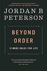 Download Pdf Epub Beyond Order 12 More Rules For Life By Jordan B Peterson Ebook Free Audiobook English Life Rules Self Help Books Jordan Peterson