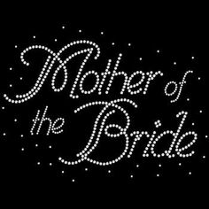 Mother of the Bride Rhinestone Motif Design Tshirt Mother of