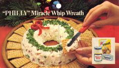 """""""Philly"""" Miracle Whip Wreath-I have made this every Christmas for about 30 years. Tastes great with Sociables crackers. :)"""
