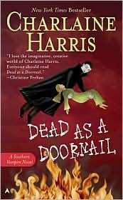 """Dead as a Doornail is book 5 in the Sookie Stackhouse """"Southern Vampire Series"""" Otherwise known as the TRUE BLOOD books. Best Books To Read, Good Books, Big Books, Amazing Books, Charlaine Harris Books, Nex York, I Love Series, Read Dead, Cocktail Waitress"""