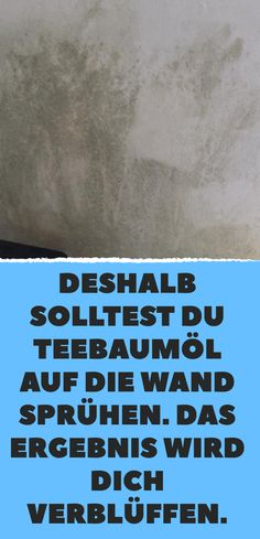Das Ergebnis wird dich ver… That's why you should spray tea tree oil on the wall. The result will amaze you. Bude, Tiny House Living, Tea Tree Oil, Designs To Draw, Good To Know, Cleaning Hacks, Helpful Hints, Diy And Crafts, Life Hacks