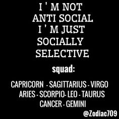socially selective zodiac signs, aries, taurus, gemini, cancer, leo, virgo, scorpio, sagittarius, capricorn