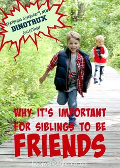Why I think it's so important for siblings to be friends - here's my musings on how as parents fostering sibling friendship aids them in forming and maintaining outside the family friendships as well! Plus cool new #Dinotrux fashion for kids clothing from @Gymboree! (sponsored) #GYMxDTRUX