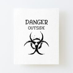 DANGER outside !! Get yourself a unique cool  custom desing from RIVEofficial Redbubble shop : )).... tags: #coronavirus #corona #COVID #disease #lockdown #danger #dangeroutside #stayhome #washhands #blackandwhite #corona2020 #keepcalm #isolation #findyourthing #shirtsonline #trends #riveofficial #favouriteshirts #art #style #design #shopping #redbubble #digitalart #design #fashion #phonecases #customproducts #onlineshopping #accessories #shoponline #onlinestore #shoppingonline Home Decor Items, Cool T Shirts, Funny Tshirts, Cool Pictures, Print Design, The Outsiders, Custom Design, Canvas Prints, Gift Ideas