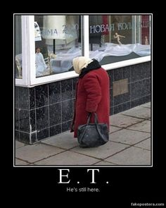 E.T. He is still Here