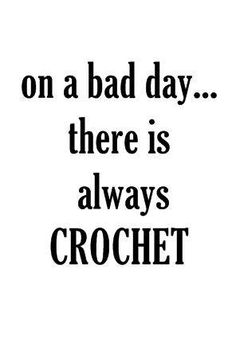 Cocheting...staying positive. Help for getting through the bad days
