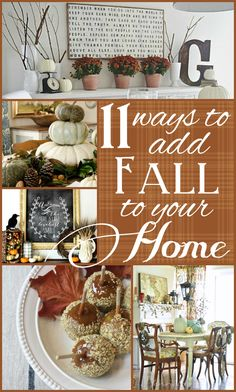 Dont you love the fall season? Look at these DIY, decor ideas for your Autumn Abode. 11 Ways to Add Fall to Your Home Fall Inspiration, Decoration Inspiration, Decor Ideas, Craft Ideas, Thanksgiving Decorations, Seasonal Decor, Holiday Decor, Thanksgiving Holiday, Christmas Holiday