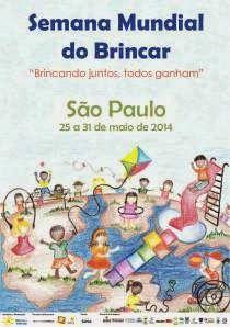 """Mãe: Uma profissão maravilhosa: 5ª Edição da Semana Mundial do Brincar - """"Brincand..."""