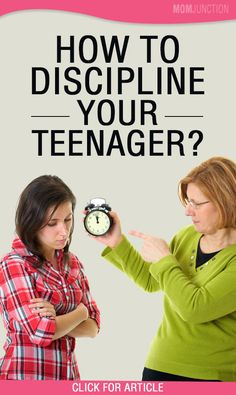 How To Discipline Your Teenager?
