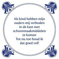 Tegeltjeswijsheid.nl - een uniek presentje - Als kind hebben mijn ouders mij verboden