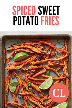 These crispy baked sweet potato fries will satisfy your cravings for a fraction of the calories and fat. Baking the fries—instead of frying them—is much healthier and just as tasty. We toss the sweet potatoes with a cumin-coriander seasoning to kick up the flavor, then finish them off with fresh cilantro and lime.
