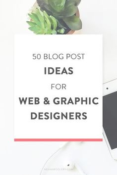 50 Blog Post Ideas For Web & Graphic Designers — Nesha Woolery. Are you struggling to use your blog to attract clients? Here are 50 blog post ideas that will impress your potential clients and show off your expertise. Click through to see what they are!