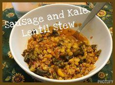 Sausage and Kale Lentil Stew - Healthy Soup Recipe