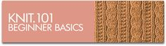 Beginner Basics: Knit.101