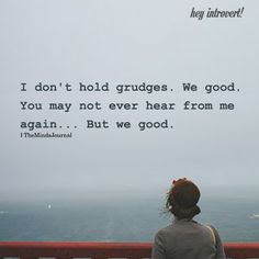 Holding Grudges Quotes, Grudge Quotes, Truth Quotes, Fact Quotes, Me Quotes, Family Quotes, Gratitude Quotes, Positive Quotes, Positive Vibes