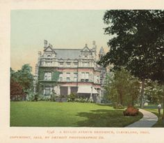 Residence on Euclid Avenue. 1902 Restaurant History, County Seat, Great Vacations, Travel Design, Best Location, Wedding Humor, Vacation Destinations, Art And Architecture, Cleveland Ohio