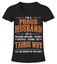 Proud Husband Of Taurus Wife She Bought This Shirt veterans affairs shirt,do not meddle in the affairs of dragons t-shirt,