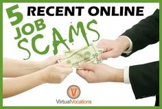 Scam artists love to prey on job-seekers looking to earn an honest living while #workingfromhome. To combat these perpetrators, we've identified five recent #job #scams from #summer2013.