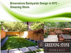 Brownstone garden designer is who that designs the plan or blue print for your garden areas. Garden Landscape Design, Garden Landscaping, Nyc, Green Stone, Backyard, Exterior, Outdoor, Decor, Outdoors
