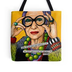 'Iris Apfel' Tote Bag by Alexandra Melander 50 Y Fabuloso, Francoise Hardy, Rare Birds, Advanced Style, Aged To Perfection, Purple Butterfly, Grey Fashion, World Of Fashion, Style Icons