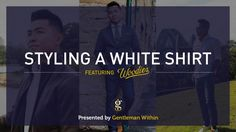 If you want some inspiration on how to wear a white shirt with style, then this post featuring Woodies Clothing is for you.