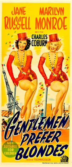 Vintage Australian daybill - movie poster for Gentlemen Prefer Blondes, 1953 film starring Marilyn Monroe and Jane Russell. Old Movie Posters, Classic Movie Posters, Cinema Posters, Classic Movies, Jane Russell, Film Musical, Hollywood Poster, Marilyn Monroe Movies, Exposition Photo