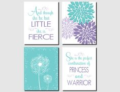 Teal, Purple, Girl Nursery, Kids Wall Art, Toddler Girl Room, Princess and Warrior, And though she be but little, Set of 4 Prints or Canvas