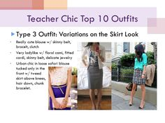 Teacher Chic, skirt variations: cute/ladylike/chic