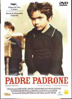 """""""Padre Padrone"""" (Italia 1977). Direcció: Paolo Taviani i Vittorio Taviani. Tema: L'educació a través de l'escolarització."""