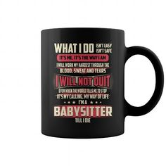 Cool and Awesome Babysitter What I Do Job Title Mugs Shirt Hoodie