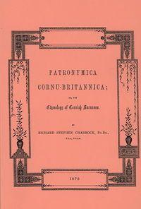 'PATRONYMICA CORNU-BRITANNICA, OR, THE ETYMOLOGY OF CORNISH SURNAMES' |     ✫ღ⊰n