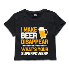 >> Click to Buy << CHI Brand I Make Beer Disappear Whats Your Superpower Anime Dew Navel T Shirt Korean Crop Tops Women Kawaii Tumblr Shirts Woman #Affiliate