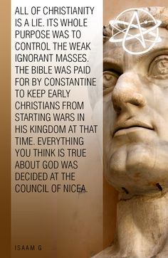 The Council Of Nicea literally determined whether Christ would be human or Divine in the Bible passages. Atheist Quotes, Qoutes, Secular Humanism, Losing My Religion, Religious People, Question Everything, Early Christian, Christian Faith, Christianity