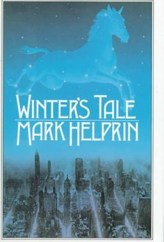 Winter's Tale by Mark Helprin.  A bestseller that takes readers on a journey to New York of the Belle Epoque, where Peter Lake attempts to rob a Manhattan mansion only to find the daughter of the house at home. Thus begins the love between the middle-aged Irishman and Beverly Penn, a young girl who is dying.