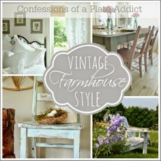 CONFESSIONS OF A PLATE ADDICT Creating Vintage Farmhouse Style