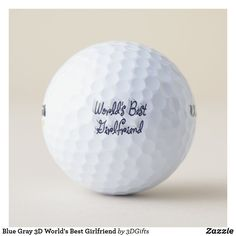 Blue Gray 3D World's Best Girlfriend Golf Balls Ball Birthday, 50th Birthday, Birthday Sayings, Birthday Images, Birthday Greetings, Birthday Wishes, Birthday Gifts, Happy Birthday, Birthday Ideas