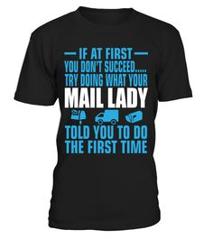 If At First Your Mail Lady