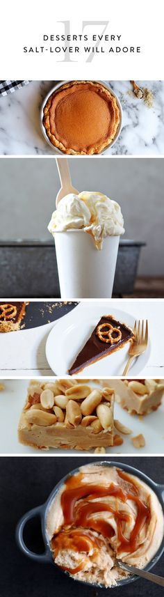 Prefer salty over sweet? You're going to love these desserts that satisfy your love of the less-sweet. Get the recipes.