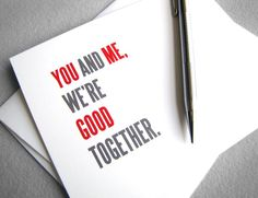 I love you, anniversary card - You and me, we're good together - simple red and gray typography