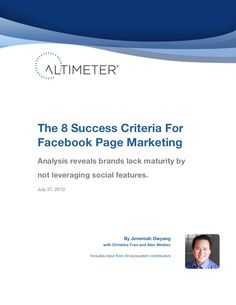 the-8-success-criteria-for-facebook-page-marketing by Jeremiah Owyang via Slideshare
