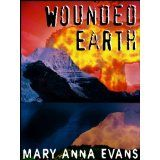 Wounded Earth (Kindle Edition)By Mary Anna Evans