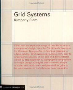 Grid Systems: Principles of Organizing Type (Design Briefs) by Kimberly Elam,http://www.amazon.com/dp/1568984650/ref=cm_sw_r_pi_dp_KnjXsb04AXVMJGFX