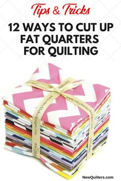 12 Ways to Cut Fat Quarters for Quilting How to Cut up Fabric Fat Quarters for Quilting. What are fabric fat quarters, and how can you use them for quilting? See lots of different ways to cut your fat quarters into useful sizes. Beginner Quilt Patterns, Quilting For Beginners, Quilt Block Patterns, Quilting Tips, Quilting Designs, Quilt Blocks, Quilting Tutorials, Beginner Quilting, Quilting Projects