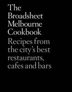 The+Broadsheet+Melbourne+Cookbook