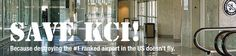 Save Kansas City International Airport :     Kansas City International airport is a unique and appealing customer-friendly airport. Save this airport from being destroyed and replaced by a single terminal airport facility that will cost nearly $-2 billion.