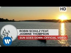 ▶ Robin Schulz - Sun Goes Down feat. Jasmine Thompson (Official Video) - YouTube
