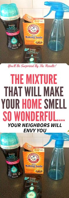THE MIXTURE THAT WILL MAKE YOUR HOME SMELL SO AMAZING… YOUR NEIGHBORS WILL ENVY YOU
